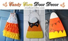 These are all so cute! CraftsnCoffee.com has tutorials to make all three Candy Corn Door Hangers, and they're all an easy DIY. CraftsnCoffee.com.