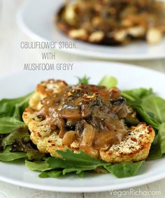 Beef? No thanks. Cauliflower Steaks with Mushroom Gravy are our kind of steaks. vegan, steaks, food, cauliflow steak, gravy, vegetarian, recip, mushroom gravi, mushrooms