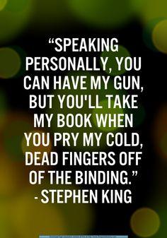 guns, librari, thing stephen, read, stephen king quotes, beauti thing, gun control, stephen king books