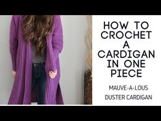 Mauve-A-Lous Duster Cardigan - YouTube