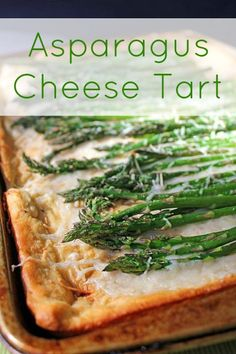 Asparagus Cheese Tart -- this is delicious.