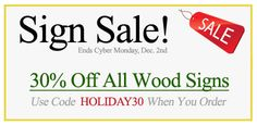 Black Friday Sign Sale!  30% Off all Wood Signs - SignsByAndrea.com