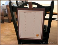 FREE Thanksgiving Printable: Thankfulness A to Z! Fun activity for your guests and you can even add some scrap paper and a ribbon and use it as a cute chair decoration.