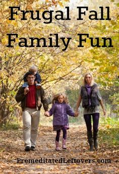 Frugal activities to enjoy with your family this fall