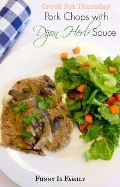 Crock Pot Pork Chops with Dijon Herb Sauce from@FunnyIsFamily. # ...