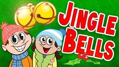 Jingle Bells: This is a delightfully animated version of one of most popular children's Christmas songs in the world.