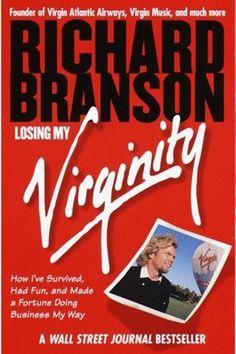 Bookshelf: 5 Books to Read Before Starting Your Own Business | Losing My Virginity Richard Branson