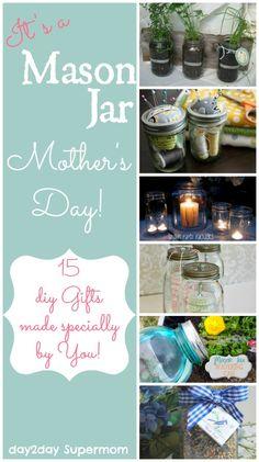 15 diy Gift Ideas!  day2day SuperMom: Mason Jar Mothers Day ~ DIY Friday