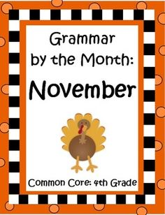 Thematic grammar for 4th graders that's interesting and fun! This 25 page packet will take your kids through the month of November. $
