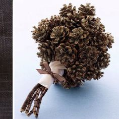 My pine cone bouquets!!