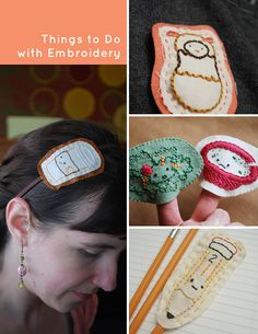Things to do with Embroidery (Tutorials) via Wild Olive