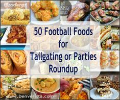 50 Football Foods for Tailgating or Parties Roundup ~ www.Denverista.com