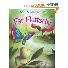 Far Flutterby - great children's book I just discovered