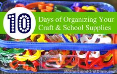 Simple & Frugal Ways to Organize Your School and Craft Supplies