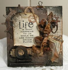 Anne Kristine: grunge card  http://annespaperfun-aksh.blogspot.com/2012/10/life-is-what-happens-to-us.html