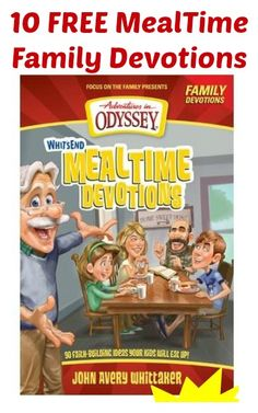 10 FREE Adventures in Odyssey Mealtime Family Devotions