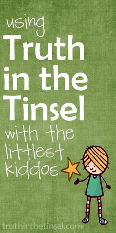 A Real Mom Adapts Truth in the Tinsel For Little Kids