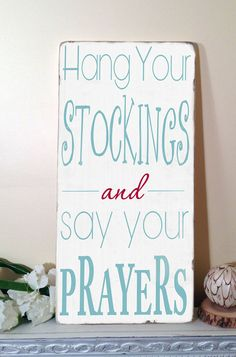 Christmas Sign  Hang your Stockings and Say Your by ToeFishArt, $89.00