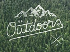 Go Outdoors. Live. / Zachary Smith