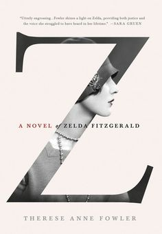 Z: A Novel of Zelda Fitzgerald When beautiful, reckless Southern belle Zelda Sayre meets F. Scott Fitzgerald at a country club dance in 1918, she is seventeen years old and he is a young army lieutenant stationed in Alabama.