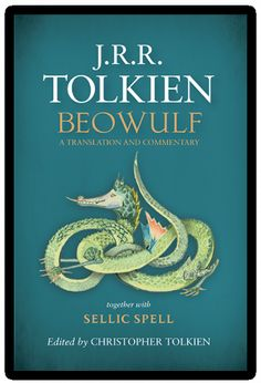 J.R.R. Tolkien's Translation of Beowulf is Here