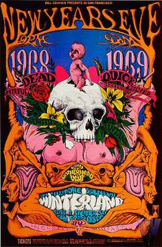 "Professor Poster says: ""It was 45 years ago on this day for the 1968/'69 New Year's extravaganza dance/concert, that The Grateful Dead, Quicksilver Messenger Service, It's A Beautiful Day, and Santana, tore the house down at the at Winterland Arena.""  By Lee Conklin.  Thanks for sharing, Professor."