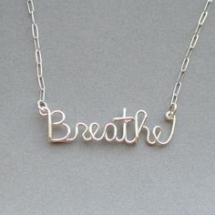 Breathe sterling silver wire word necklace  by PianoBenchDesigns, $39.00