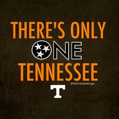 There's only one Tennessee!!!