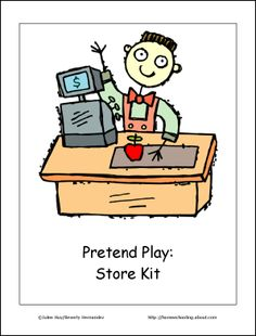 "Found this today while looking for printables for my kids to play ""pretend store"" and ""pretend restaurant."" Cute! dramatic play, kid activ, dramat play, play ideas, pretend play, life skill, elementary math, grocery stores, play store"