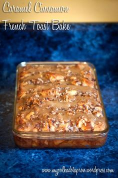Caramel Cinnamon French Toast Bake...Made 9/3/12 for some wonderful friends! This was really good. It's made out of cinnamon rolls but tastes so much like french toast. It makes a big pan, so I'd probably make it again for a crowd. Try this. You'll like it!!