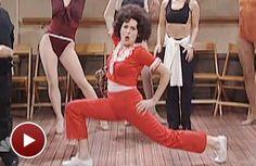 I like to kick and stretch and KICK. I'm 50!  Sally O'Malley