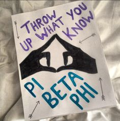 Pi Phi arrow throw what you know poster #piphi #pibetaphi