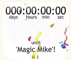 "The ""Magic Mike"" Countdown Clock finally reaches zero hour!"