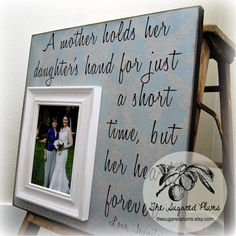 MOTHER Of THE BRIDE Gift For Mother of the Bride Personalized Picture Frame Wedding Gift Custom 16x16 A Mother Holds Mom Quote Thank You. $75.00, via Etsy.