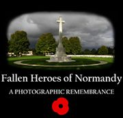 New Fallen Heroes of Normandy Website Home page | Fallen Heroes of Normandy blog/forum for website
