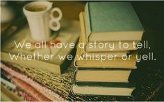 Love storytelling, tea/coffee and books :)