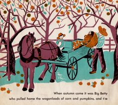"""One Horse Farm"" written & ilustrated by Dahlov Ipcar 1950. 