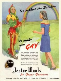 """""""I've Robbed The Rainbow To Make You Gay""""    [ circa - 1950's - advertisement ]"""