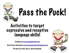 Crazy Speech World: Pass the Puck Hockey Language!-activities to target expressive and receptive language skills. Pinned by SOS Inc. Resources.  Follow all our boards at http://pinterest.com/sostherapy  for therapy resources.