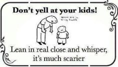 rflmao... I use to do this when the kids were little... but they failed to mention the clinching of the teeth while you whisper! ha