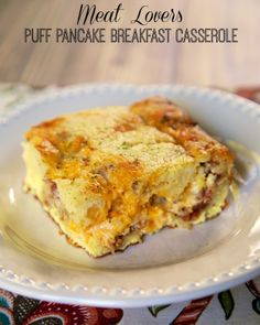 Meat Lovers Puff Pancake Breakfast Casserole - try it with syrup #YUM!