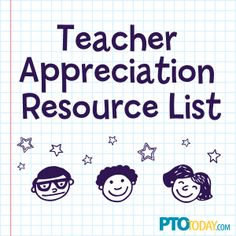 PTO Today Teacher Appreciation Resource List. One source with all the info you need!