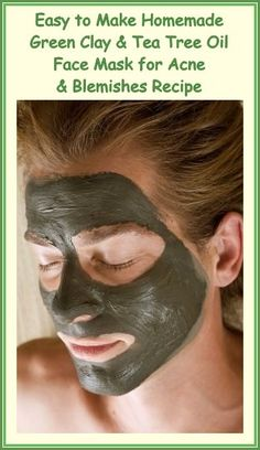 Find out how this simple to make #greenclay and #teatreeoil #facemask can improve your skin if you have acne or blemishes.