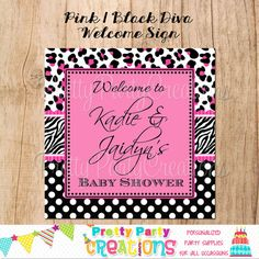 PINK BLACK DIVA welcome sign  You Print by PrettyPartyCreations, $7.50