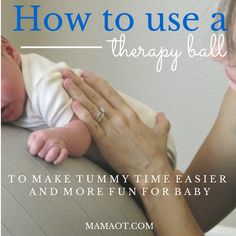 Use a therapy ball to help babies have fun and succeed during tummy time! Plus learn lots of other great tummy time tips from OT and PT bloggers in this #tummytime blog hop!
