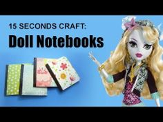 15 Seconds craft: Doll Notebooks - EPISODE 5