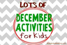 December activities - to fill up the mornings with your kids!
