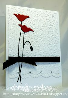 handmade card ... clean and simple ... plenty of white space ...  die cut poppies ... embossing folder texture ... elegant appearance ... luv it!!