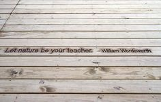 Quotations burned into deck boards with an old fashioned wood burning kit. Just a touch of specialness!