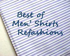 idea, upcycl, shirt refashion, diy fashion, crafti, cloth, men shirts, sew refashion, shirtrefashion